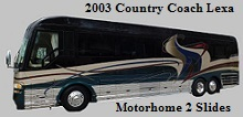 2003 Country Coach Lexa Motorhome with front & rear slide outs